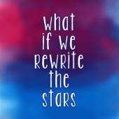 What If We Rewrite the Stars