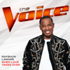 Rayshun LaMarr - When Love Takes Over (The Voice Performance)  artwork