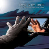 Craig Baumann and the Story - Trade in My Hands