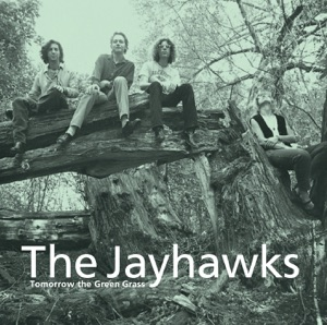 The Jayhawks - Bad Time