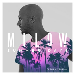 Summer Days (French Version) - Single Mp3 Download