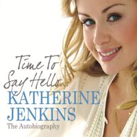 Katherine Jenkins - Time to Say Hello (Abridged) artwork