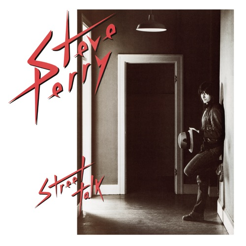 Steve Perry - Street Talk (Expanded Edition)