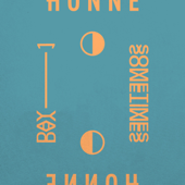 Day 1 ◑ - HONNE