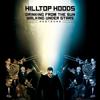 Hilltop Hoods - Drinking from the Sun, Walking Under Stars Restrung artwork