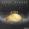 Dancing On the Moon (feat. Lemaitre) [Cavego Remix] - Hotel Garuda