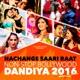 Nachange Saari Raat Non Stop Bollywood Dandiya 2016