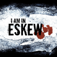 Podcast cover art for I Am In Eskew