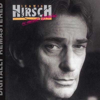 In meiner Sprache (Remastered) - Ludwig Hirsch