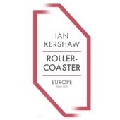 Rollercoaster: Europe, 1950-2017 (Unabridged)