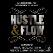 Hustle and Flow - It's Hard Out Here For a Pimp - Main Theme - Geek Music