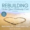 Bruce Fisher EdD & Robert Alberti PhD - Rebuilding: When Your Relationship Ends artwork