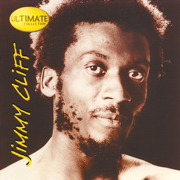 Ultimate Collection: Jimmy Cliff - Jimmy Cliff - Jimmy Cliff