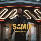När ingen ser - Sami