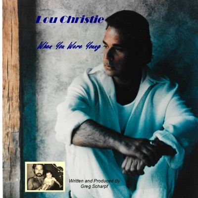 When You Were Young - Single - Lou Christie