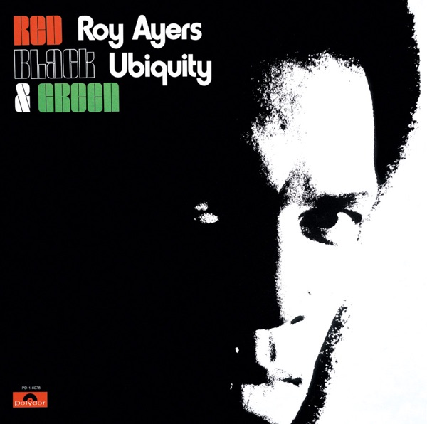 Roy Ayers Ubiquity - Red Black And Green