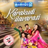 Karakudi Ilavarasi From Kalakalappu 2 Single