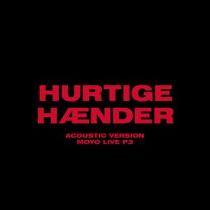 The Minds Of 99 - Hurtige Hænder (Acoustic Version - Moyo Live P3)