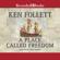 Ken Follett - A Place Called Freedom