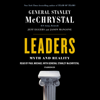 Stanley McChrystal, Jeff Eggers & Jay Mangone - Leaders: Myth and Reality (Unabridged)  artwork
