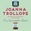 Joanna Trollope - An Unsuitable Match artwork