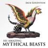 Jack Goldstein - 101 Amazing Mythical Beasts (Unabridged)  artwork