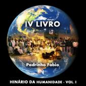 IV Livro: Hinário Da Humanidade, Vol. I