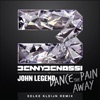 Dance the Pain Away feat John Legend Eelke Kleijn Remix Radio Edit Single