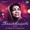 Shraddhanjali Vol 2 EP