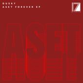 Aset Forever-Dusky