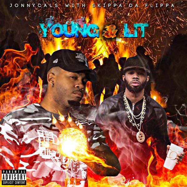 Young & Lit (feat. Skippa da Flippa)