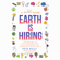 Peta Kelly - Earth Is Hiring: The New Way to Live, Lead, Earn, and Give, for Millennials and Anyone Who Gives a Sh*t