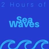 2 Hours of Sea Waves