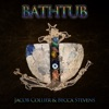 Bathtub - Single, Jacob Collier & Becca Stevens