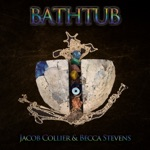 Jacob Collier & Becca Stevens - Bathtub
