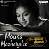 Mauna Mazhayilae From Nadigaiyar Thilagam Single