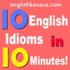 10 English Idioms in 10 Minutes!