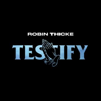 Robin Thicke Testify music video