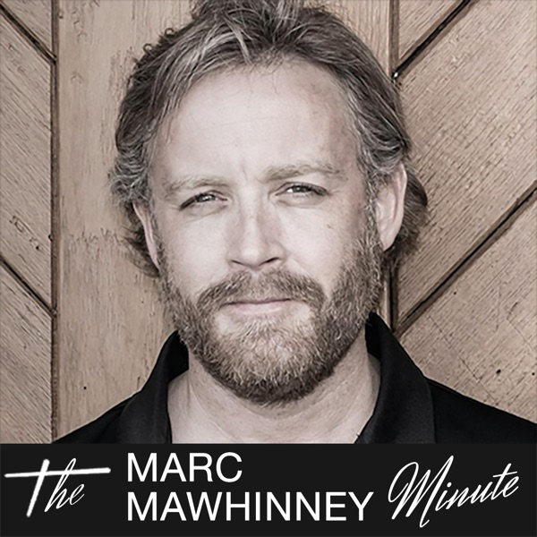 The Marc Mawhinney Minute