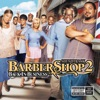 Barbershop 2 - Back in Business (Soundtrack from the Motion Picture)