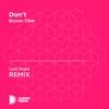 Last Night - Don't (Last Night Unofficial Remix) [Bryson Tiller]
