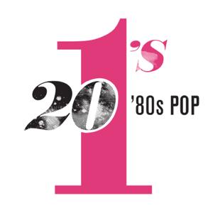 Various Artists - 20 #1's: 80's Pop