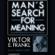Viktor E. Frankl - Man's Search for Meaning: An Introduction to Logotherapy