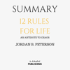 In A Nutshell Publishing - Summary: 12 Rules for Life: An Antidote to Chaos by Jordan B. Peterson (Unabridged) artwork