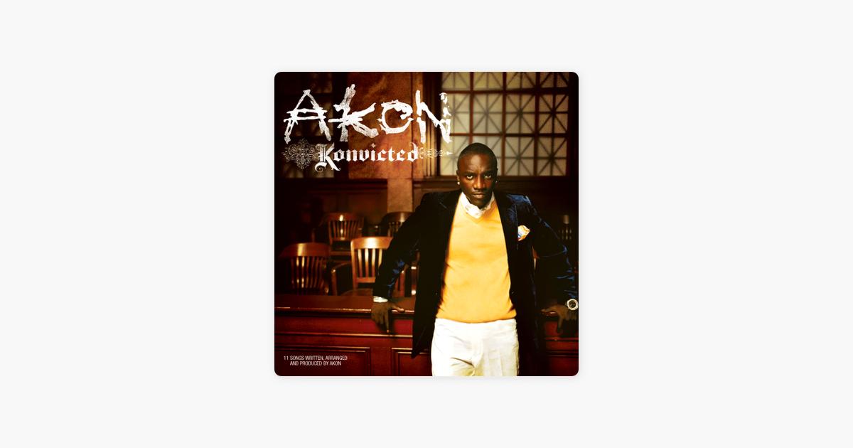 Konvicted by Akon