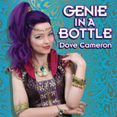 Genie In A Bottle  Dove Cameron - Dove Cameron