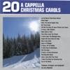 20 A Cappella Christmas Carols
