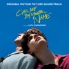 Call Me By Your Name - Official Soundtrack
