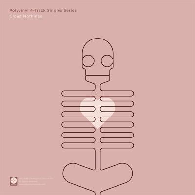 Polyvinyl 4-Track Singles Series, Vol. 1 - Single - Cloud Nothings