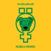 Rulli Rulli Rulli (Nublu Remix) - Öed